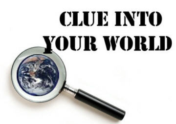 Clue Into Your World!