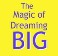 Dream Big magic